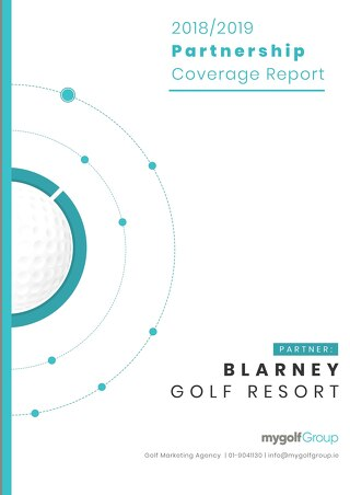 My Golf Group 2018/19 Partnership Report - Blarney Golf Resort