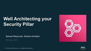 Well Architecting Your Security Pillar - Slides