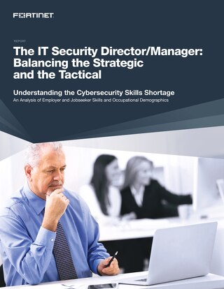 The IT Security Director/Manager: Balancing the Strategic and the Tactical