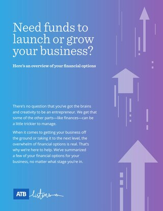 Need funds to launch or grow your business?