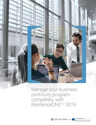 Manage Your Business Continuity Program Completely, with ResilienceONE TM 2019