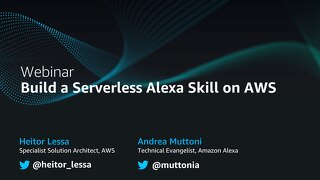 Build a Serverless Alexa Skill on AWS - Slides