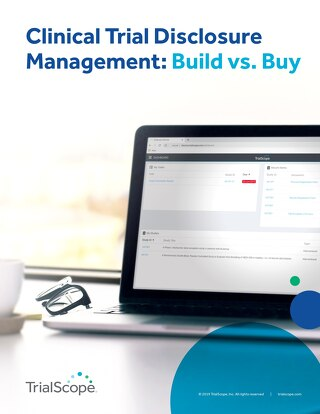 Clinical Trial Disclosure Management: Build vs. Buy