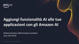 Aggiungi funzionalita AI alle tue applicazioni con gli Amazon AI