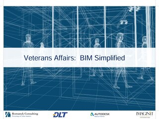 Slides: BIM Simplified for Veterans Affairs