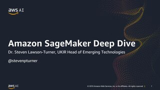 Deep Dive on Amazon SageMaker - Slides