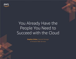 Ebook: You Already Have the People You Need to Succeed with the Cloud