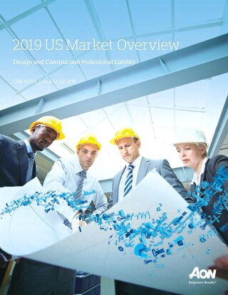 2019 US Market Overview - Design & Construction Professional Liability