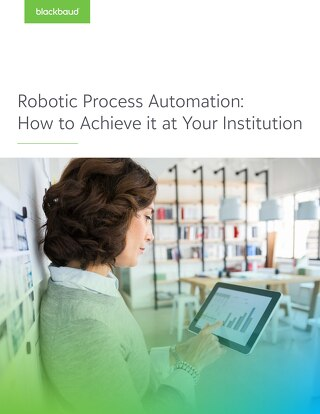 Blackbaud - Whitepaper - Robotic Process Automation_final