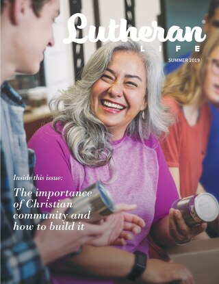 Building Christian Community | Lutheran Life Magazine