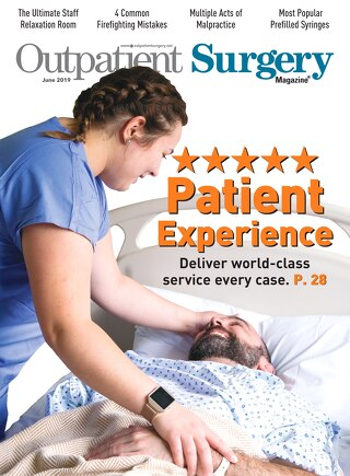 Patient Experience - June 2019 - Subscribe to Outpatient Surgery Magazine