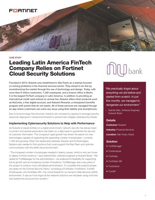 Leading Latin America FinTech Company Relies on Fortinet Cloud Security Solutions