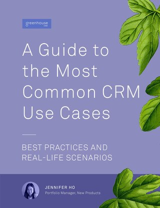 A Guide to the Most Common CRM Use Cases