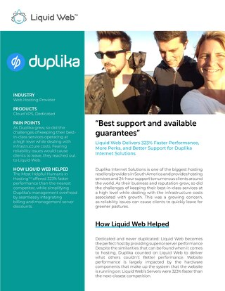 """Best support and available guarantees"" - Duplika Case Study"