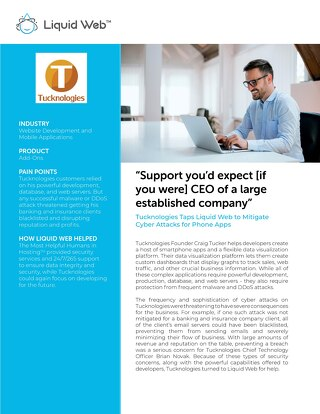"""Support you'd expect [if you were] CEO of a large established company"" - Tucknologies Case Study"