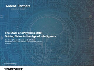 Ardent Partners state of ePayables 2019: driving value in the age of intelligence