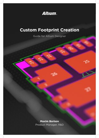 Custom Footprint Creation in Altium Designer