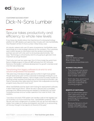 Dick-N-Sons Lumber: Spruce Takes Productivity to the Next Level