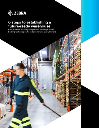 Six Steps to a Future-ready Warehouse