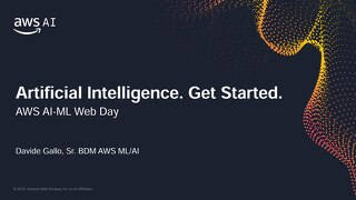 Artificial Intelligence at Amazon: Machine Learning on AWS - Slides