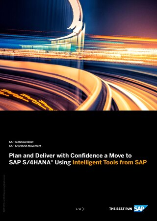Plan and Deliver with Confidence a Move to SAP S/4HANA Using Intelligent Tools from SAP