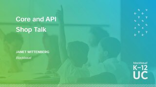 Core and API Shop Talk