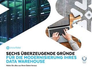 Sechs Überzeugende Gruünde Für Die Modernisierung Ihres Data Warehouse