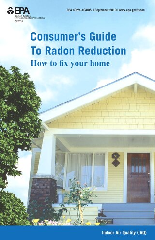 EPA Consumers Guide to Radon Reduction