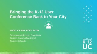 Bringing the K-12 User Conference Back to Your City!