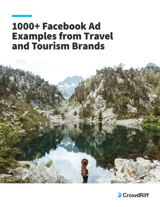 1,000+ Facebook Ad Examples from Travel & Tourism Brands