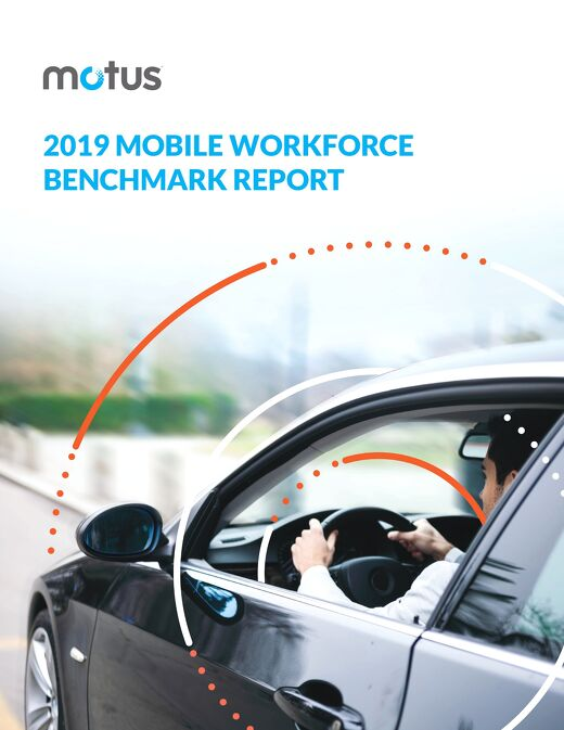 2019 Mobile Workforce Benchmark Report