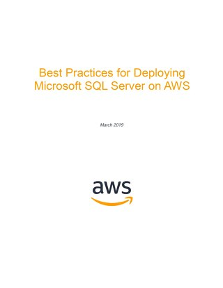 best-practices-for-deploying-microsoft-sql-server-on-aws