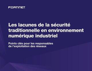 Les lacunes de la sécurité traditionnelle en environnement numérique industriel