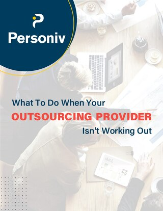 What To Do When Your BPO Isn't Working Out - Switching Outsourcing Providers [eBook]