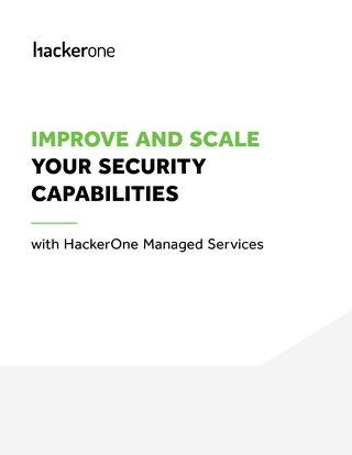 Improve and Scale Your Security Capabilities with HackerOne Managed Services