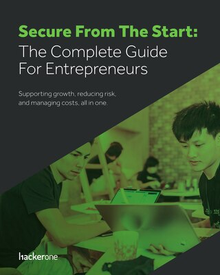 Secure from the Start: The Complete Guide for Entrepreneurs