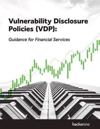 Guidance for Financial Services on Vulnerability Disclosure Policy Basics