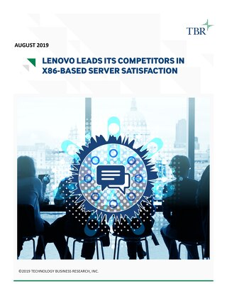 TBR - Lenovo Leads its Competitors in x86-based Server Satisfaction 1H19