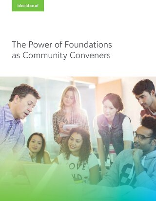 The Power of Foundations as Community Conveners