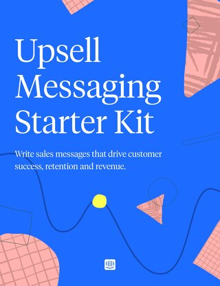 Upsell Messaging Starter Kit