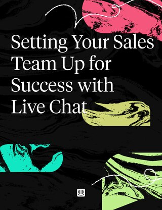 Setting Your Sales Team Up with Live Chat