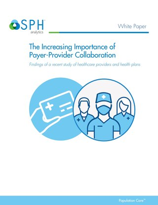 White Paper - Increasing Importance of Payer-Provider Collaboration
