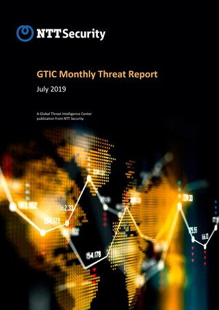 GTIC Monthly Threat Report - July 2019