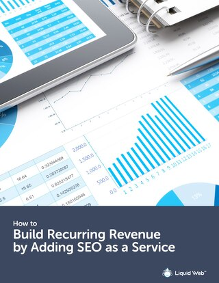 Build Recurring Revenue By Adding SEO As A Service
