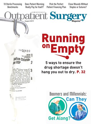 Running on Empty - August 2019 - Subscribe to Outpatient Surgery Magazine