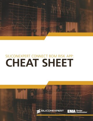 SiliconExpert CONNECT BOM Risk App: Cheat Sheet