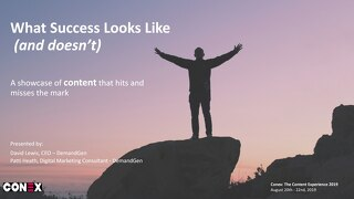What Success Looks Like (and Doesn't) – a Showcase of Content That Hits and Misses the Mark