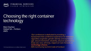 Choosing the right container technology