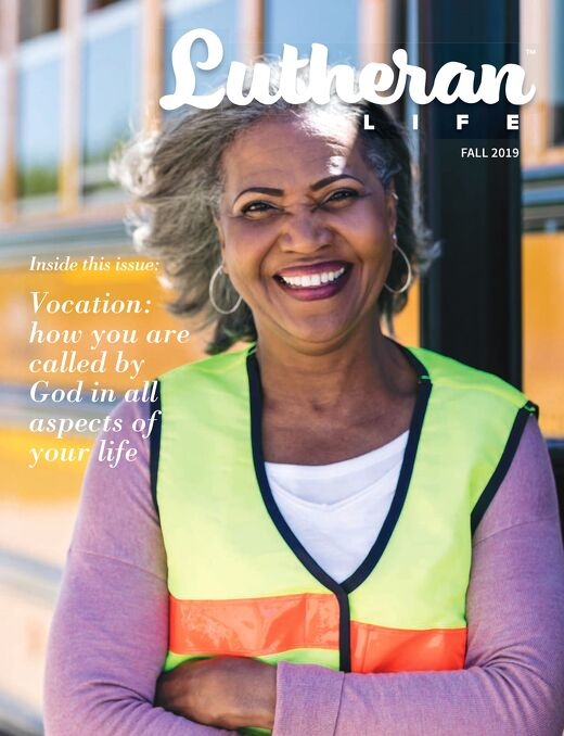 Lutheran Life Fall 2019 | Vocation