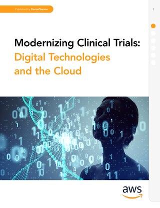 Life Sciences - FiercePharma Whitepaper: Modernizing Clinical Trials: Digital Technologies and the Cloud